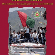 Broschüre: Land, Kultur, Autonomie- Die indigene Bewegung im Cauca