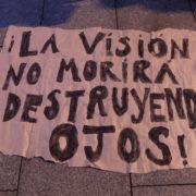 """""""La visión no morirá destruyendo ojos!"""""""